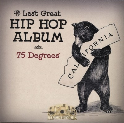 75 Degrees - The Last Great Hip Hop Album