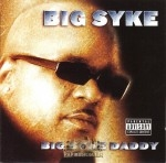 Big Syke - Big Syke Daddy