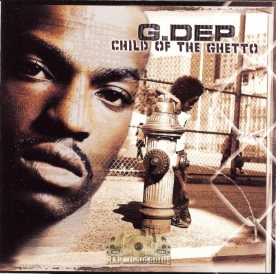 G. Dep - Child Of The Ghetto