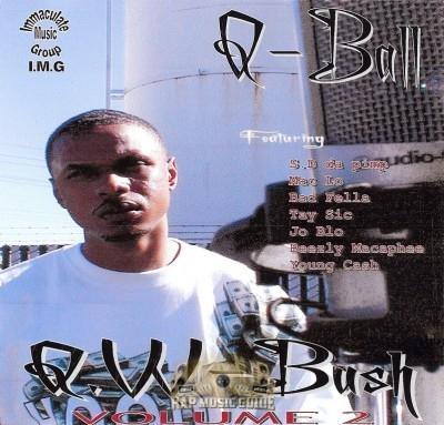 Q-Ball - Q.W-Bush Vol. 2