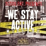 Active Entertainment Presents - We Stay Active Mixtape