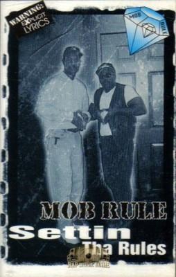 Mob Rule - Settin Tha Rules