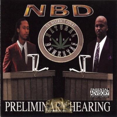 Natural Born Dankstas - Preliminary Hearing