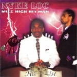 Nyke Loc - Mile High Hitman