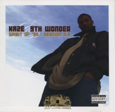 Kaze & 9th Wonder - Spirit Of '94 : Version 9.0