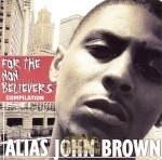 Alias John Brown - For The Non Believers