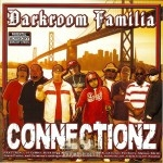Darkroom Familia - Connectionz