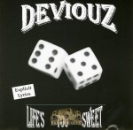 Deviouz - Lifes Too Sweet