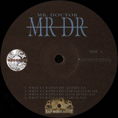 Mr. Doctor - What Ya Wanna Do / World Keeps Spinnin'
