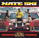 Nate Ski - Respect My Truck