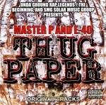 Master P & E-40 - Thug Paper