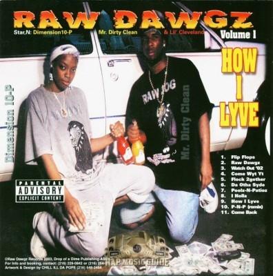 Raw Dawgz - Volume I How I Lyve