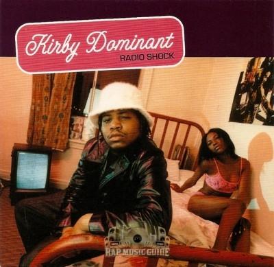 Kirby Dominant - Radio Shock