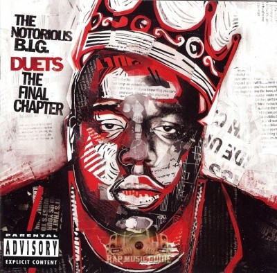 The Notorious B.I.G. - Duets The Final Chapter