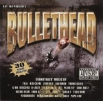 Hot 104 Presents - Bullethead