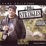 Bo Strangles - Dame Dollaz Presents