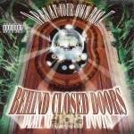 Behind Closed Doors - Open At Your Own Risk