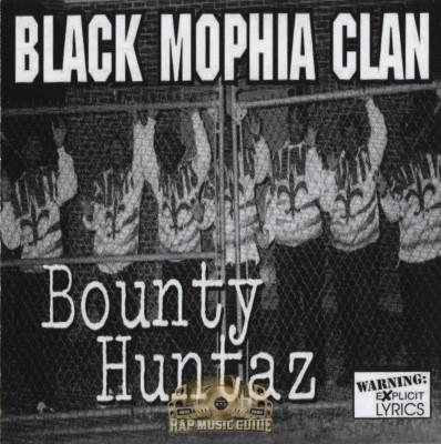 Black Mophia Clan - Bounty Huntaz