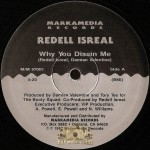 Redell Isreal - Why You Dissin Me
