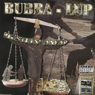 Bubba-Lup - Hustlin' Hard