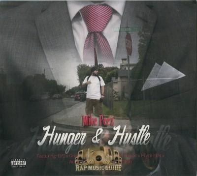 Mike Peez - Hunger & Hustle