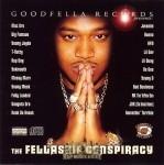 Goodfella Records Presents: - The Fellaship Conspiracy