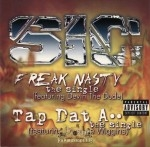 S-I-C - Freak Nasty / Tap Dat Ass