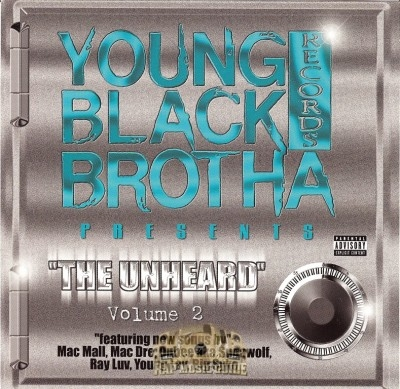 Young Black Brotha Records Presents - The Unheard Vol. 2
