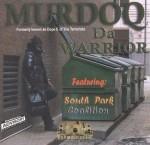 Murdoq - Da Warrior