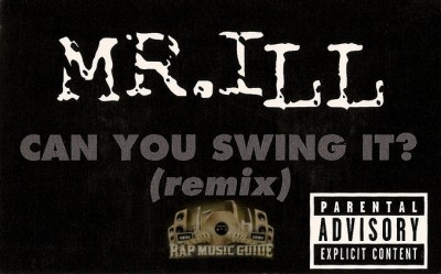 Mr. ILL - Can You Swing It? (Remix)