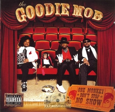 Goodie Mob - One Monkey Don't Stop No Show
