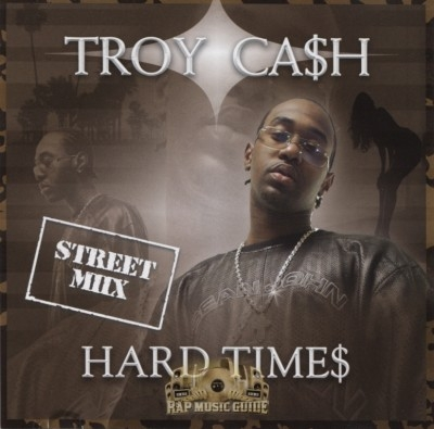 Troy Ca$h - Hard Time$