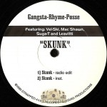Gangsta Rhyme Posse - Skunk / Livin' In Da Point