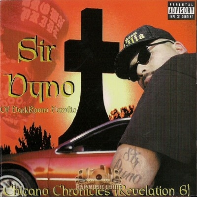 Sir Dyno - Chicano Chronicles (Revelation 6)