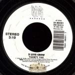 2 Live Crew - Yakety Yak/ Mega-Mixx 2