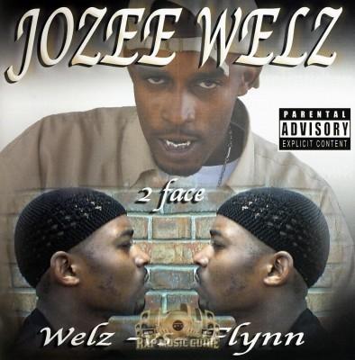 Jozee Welz - 2 Face: Welz vs. Flynn