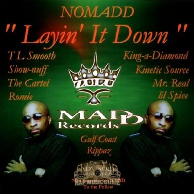 Nomadd - Layin' It Down