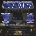 Next Level/Flip Tha Switch Records Presents - The Neighborhood Watch
