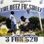 The Deez Fo' Sheez - 3 For $20