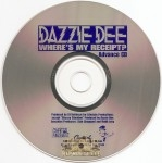 Dazzie Dee - Where's My Receipt?
