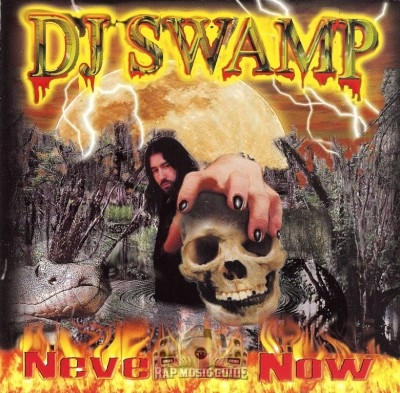DJ Swamp - Never Is Now
