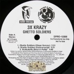 3x Krazy - Ghetto Soldiers