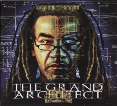 One Drop Scott - The Grand Architect