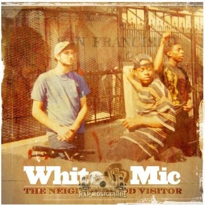 White Mic - The Neighborhood Visitor