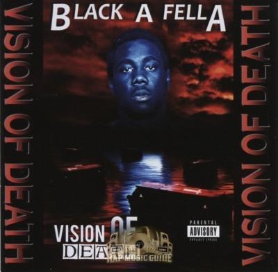 Black-A-Fella - Vision Of Death