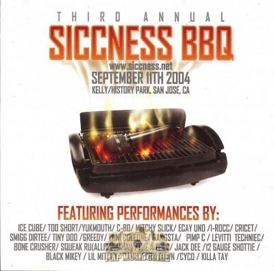 Siccness BBQ - Third Annual