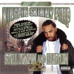 Kingpin Skinny Pimp - Still Pimpin And Hustlin