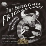 The Invisibl Skratch Piklz - The Shiggar Fraggar Show!