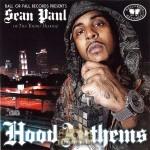 Sean Paul - Hood Anthems
