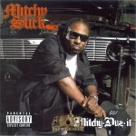 Mitchy Slick - Mitchy Duz It
